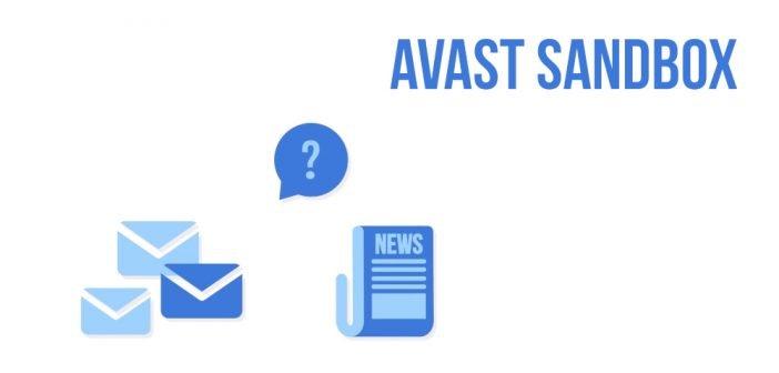 Dzięki funkcji sandbox od Avast możesz bezpiecznie otwierać niewiadomego pochodzenia pliki z internetu nie narażając komputera na zainfekowanie.