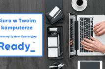 Praca zdalan czy stacjonarna? Sprawdź jak połączyć oba pojęcia dzięki platformie Ready_.